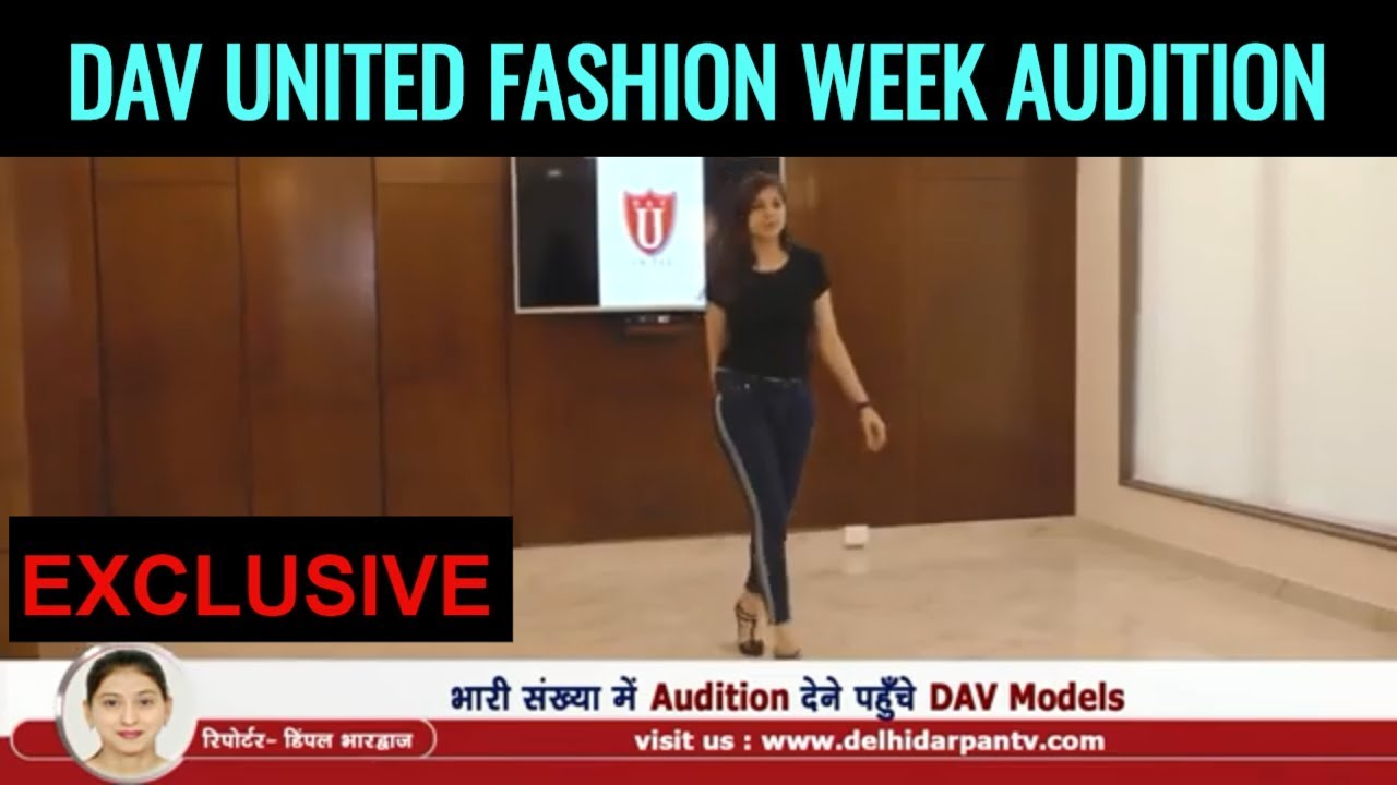 DAV UNITED FASHION WEEK 2018 - Successfully Completed Audition Round